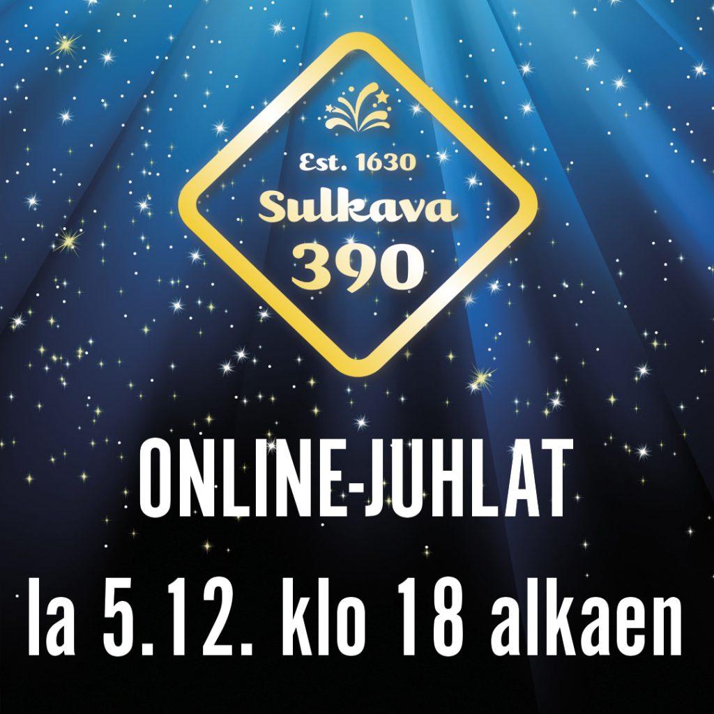 Kuvassa on Sulkava 390 -tunnus sekä teksti ONLINE JUHLAT la 5.12. klo 18 alkaen